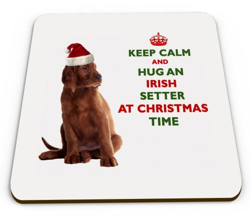 Christmas Keep Calm And Hug An Irish Setter Novelty Glossy Mug Coaster